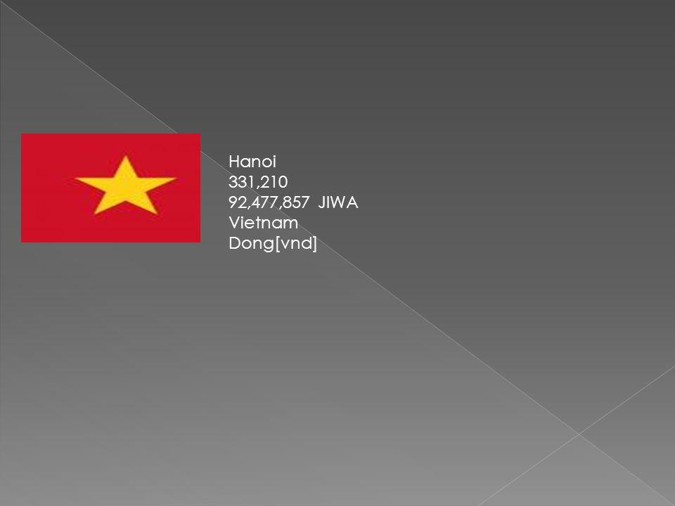 Hanoi 331,210 92,477,857 JIWA Vietnam Dong[vnd]